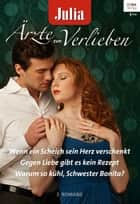Julia Ärzte zum Verlieben Band 69 ebook by Joanna Neil, Meredith Webber, Carol Marinelli