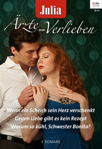 Julia Ärzte zum Verlieben Band 69 ebook by Joanna Neil,Meredith Webber,Carol Marinelli