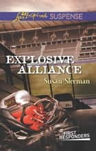 Explosive Alliance ebook by Susan Sleeman