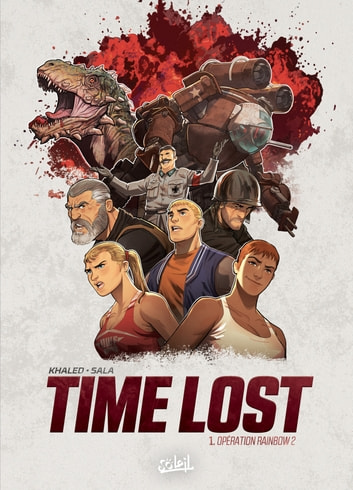 Time Lost T01 - Opération Rainbow 2 eBook by Jean-Luc Sala,Afif Khaled