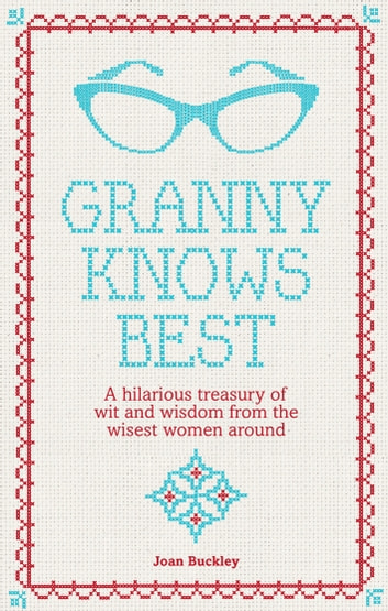 Granny Knows Best ebook by Joan Buckley