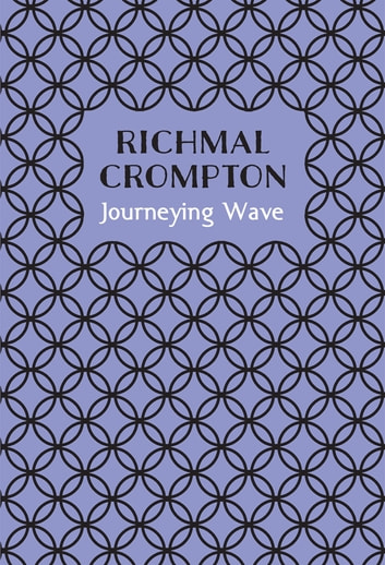 Journeying Wave ebook by Richmal Crompton