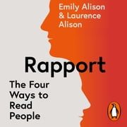 Rapport - The Four Ways to Read People audiobook by Emily Alison, Laurence Alison
