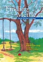 Finding Mettle ebook by Karen Cox Gray