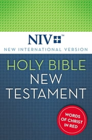 NIV, Holy Bible, New Testament, eBook, Red Letter ebook by Zondervan