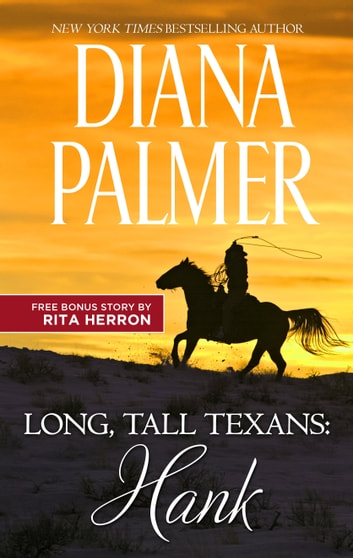Long, Tall Texans: Hank & Ultimate Cowboy - Long, Tall Texans: Hank eBook by Diana Palmer,Rita Herron