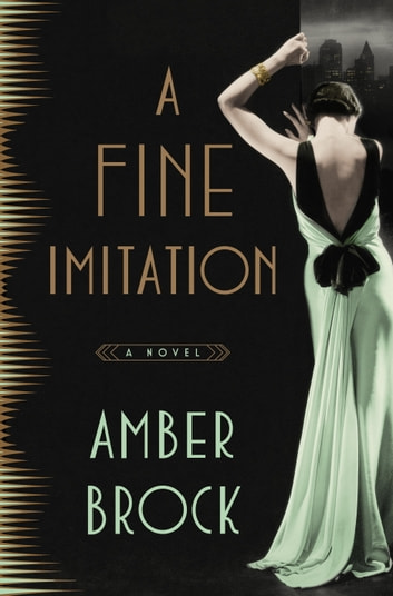 A Fine Imitation - A Novel ebook by Amber Brock