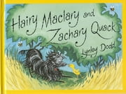 Hairy Maclary & Zachary Quack ebook by Lynley Dodd