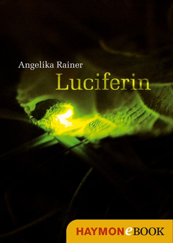 Luciferin ebook by Angelika Rainer