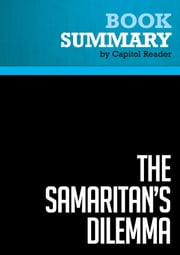 Summary of The Samaritan's Dilemma: Should Government Help Your Neighbor? - Deborah Stone ebook by Capitol Reader