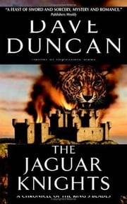 The Jaguar Knights ebook by Dave Duncan