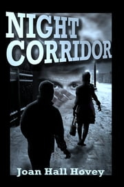 Night Corridor ebook by Joan Hall Hovey