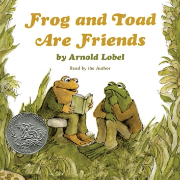 Frog and Toad Are Friends audiobook by Arnold Lobel