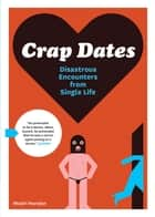 Crap Dates ebook by Rhodri Marsden
