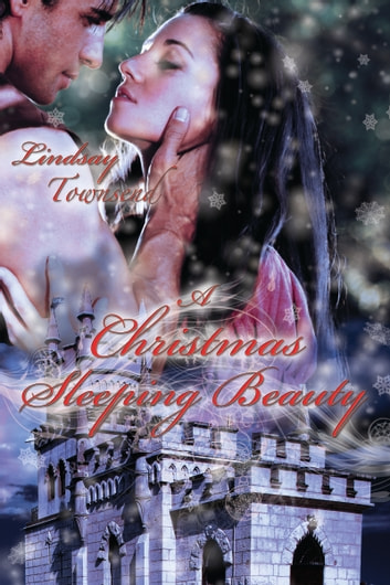A Christmas Sleeping Beauty ebook by Lindsay Townsend