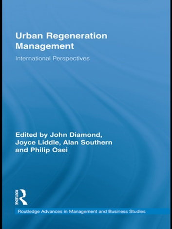 Urban Regeneration Management - International Perspectives ebook by