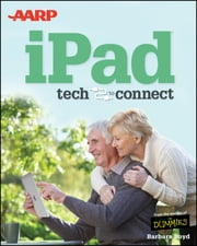 AARP iPad - Tech to Connect ebook by Barbara Boyd