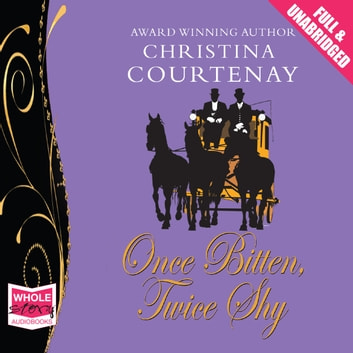 Once Bitten Twice Shy audiobook by Christina Courtenay