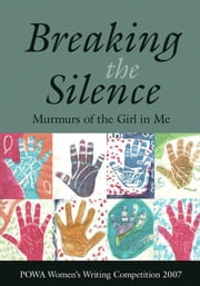 Breaking the Silence: Murmurs of the Girl in Me ebook by Powa