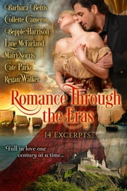 Romance Through the Eras: 14 Excerpts ebook by Kobo.Web.Store.Products.Fields.ContributorFieldViewModel