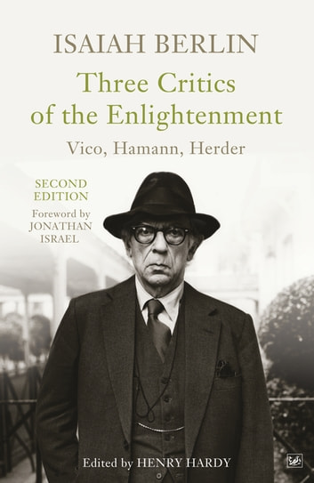 Three Critics Of The Enlightenment ebook by Isaiah Berlin