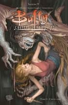 Buffy contre les vampires Saison 9 T01 - Chute libre ebook by Joss Whedon, Andrew Chambliss