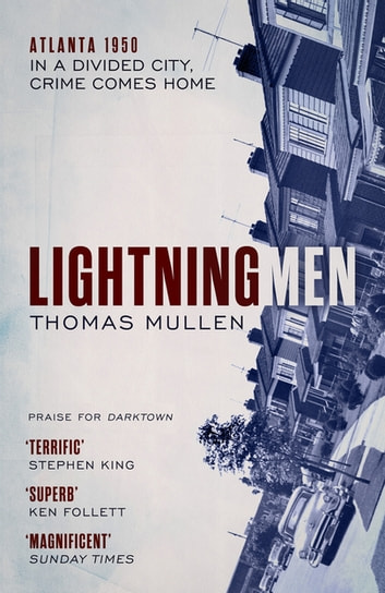 Lightning Men ebook by Thomas Mullen