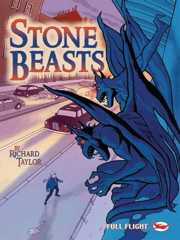 Stone Beasts (Full Flight Gripping Stories) ebook by Richard Taylor