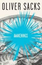 Awakenings ebook by Oliver Sacks