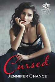 Cursed - Carolina Royals, Book 1 ebook by Jennifer Chance