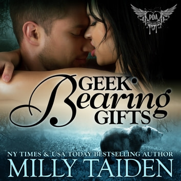 Geek Bearing Gifts audiobook by Milly Taiden