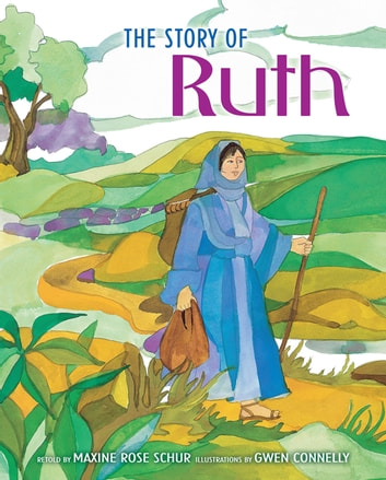 The Story of Ruth ebook by Maxine Rose Schur