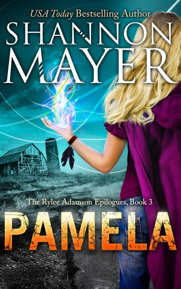 Pamela (The Rylee Adamson Epilogues, Book 3) - The Rylee Adamson Epilogues, #3 ebook by Shannon Mayer