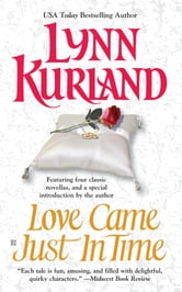 Love Came Just in Time ebook by Lynn Kurland