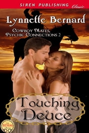 Touching Deuce [Cowboy Mates, Psychic Connections 2] ebook by Lynnette Bernard