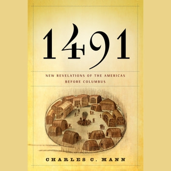 1491 by charles c mann 1491 (second edition): new revelations of the americas before columbus by charles c mann the first widely available scholarly article on them did not appear until 2009, and new findings are coming every year.