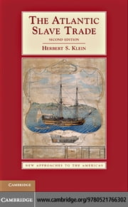 The Atlantic Slave Trade ebook by Klein, Herbert S.