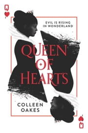 Queen of Hearts ebook by Colleen Oakes