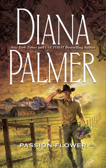 Passion Flower (Mills & Boon M&B) eBook by Diana Palmer