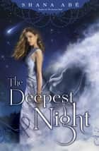 The Deepest Night ebook by Shana Abé