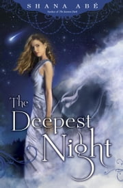 The Deepest Night ebook by Shana Abe