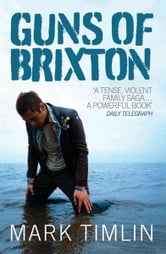 Guns of Brixton ebook by Mark Timlin