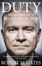 Duty ebook by Robert Gates