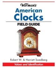 Warman's Clocks Field Guide ebook by Kp Staff