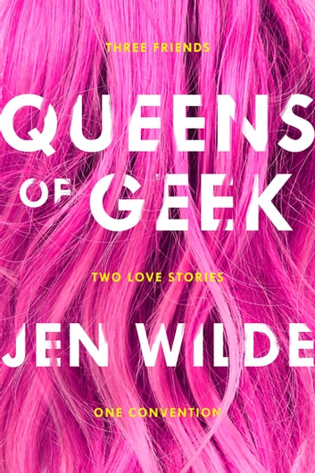 Queens of Geek ebook by Jen Wilde
