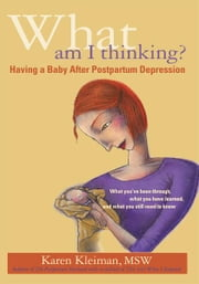 What Am I Thinking? ebook by Karen Kleiman