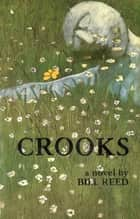 Crooks ebook by Bill Reed