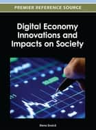 Digital Economy Innovations and Impacts on Society ebook by Elena Druicã
