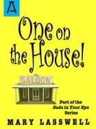 One on the House ebook by Mary Lasswell