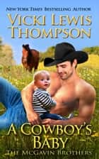 A Cowboy's Baby ebook by Vicki Lewis Thompson